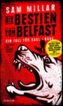 Die Bestien von Belfast (Bd.1)