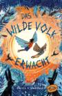 Das Wilde Volk erwacht (Bd. 2)